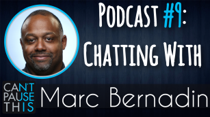 Podcast #9 - Marc Bernadin - New Thumbnail